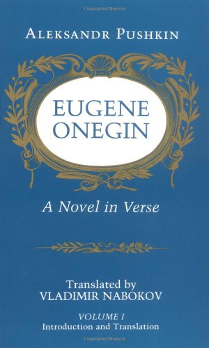 Eugene Onegin: A Novel in Verse: Text: Text v. 1 (Bollingen Series (General))