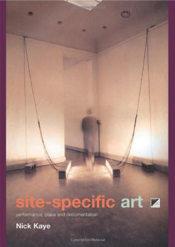 Site-Specific Art: Performance, Place and Documentation
