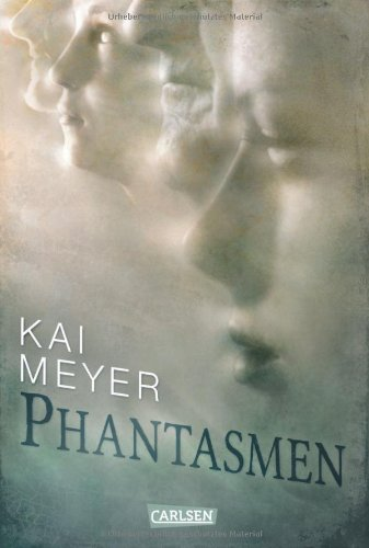 Phantasmen von Kai Meyer