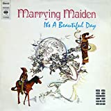 It's A Beautiful Day - Marrying Maiden - CBS - S 64065