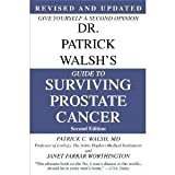 img - for Dr. Patrick Walsh's Guide to Surviving Prostate Cancer, Second Edition, Special Sales Edition by Walsh, Patrick C., Worthington, Janet Farrar (2007) Paperback book / textbook / text book