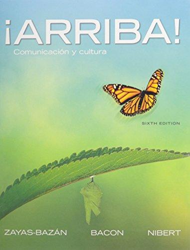 ¡Arriba!: Comunicación y cultura with Student Activities Manual (6th Edition)