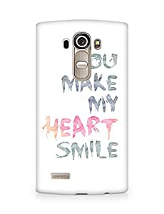AMEZ You make my heart smile Quote Back Cover For LG G4