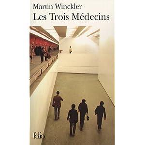 Les Trois Médecins