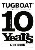 TUGBOAT 10 Years
