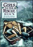 Girls to the Rescue, Book 4 (Girls to the Rescue (Pb)) (0613078640) by Bruce Lansky