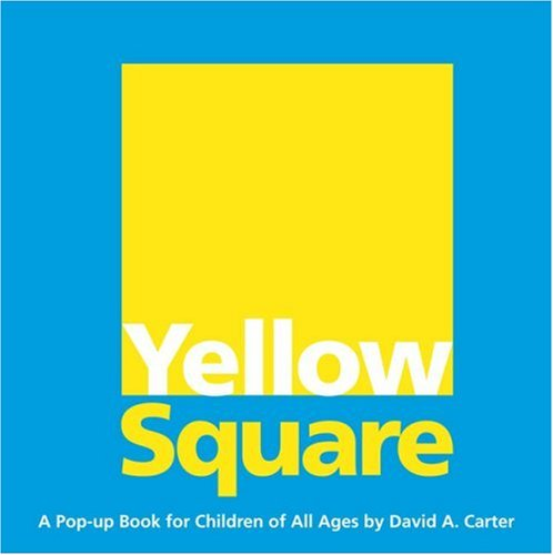 Yellow Square: A Pop-up Book for Children of All Ages