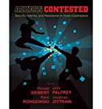 img - for [(Access Contested: Security, Identity, and Resistance in Asian Cyberspace )] [Author: Ronald Deibert] [Nov-2011] book / textbook / text book