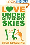 Love...Under Different Skies (The Lov...