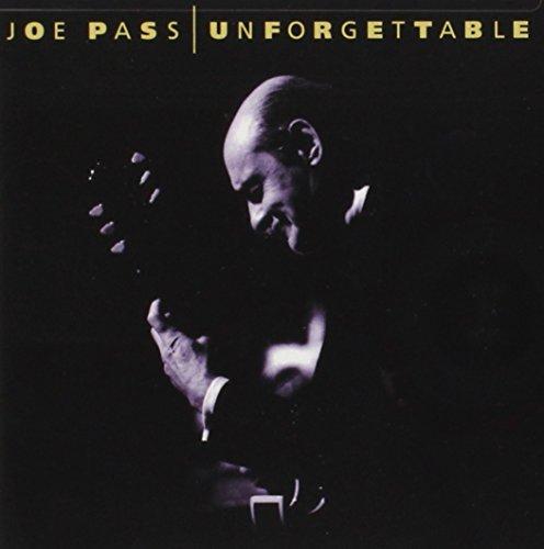 Joe Pass - Unforgettable - Zortam Music