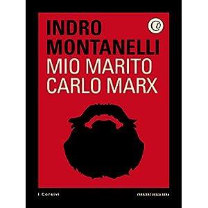 Mio marito Carlo Marx