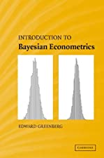 Introduction to Bayesian Econometrics by Edward Greenberg