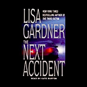 The Next Accident | [Lisa Gardner]