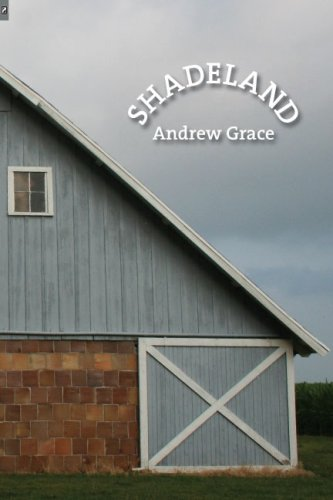 Shadeland (OSU JOURNAL AWARD POETRY)