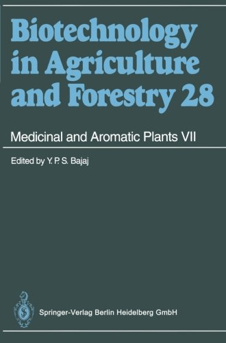 Medicinal And Aromatic Plants Vii (Biotechnology In Agriculture And Forestry)