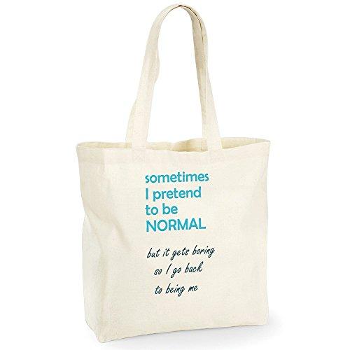 Divertente 018, I Pretend to be Normal, Beige NaturaleWestford Mill Maxi bag for life Borsa shopper da spalla riutilizzabile Borsa Tote in cotone con Motivo Colorato.Capacità-18 litres.