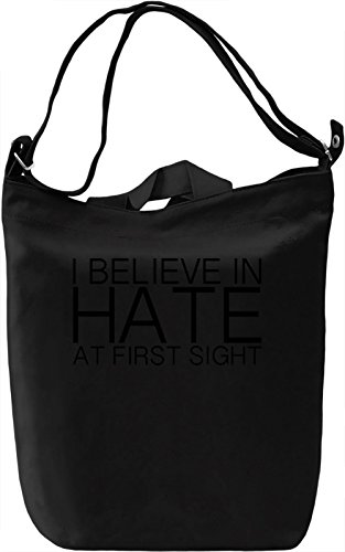I Bellieve In Hate At First Sight Slogan Borsa Giornaliera Canvas Canvas Day Bag  100% Premium Cotton Canvas  DTG Printing 