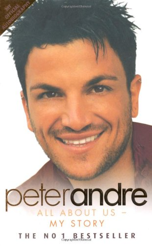 Peter Andre: All About Us--my Story