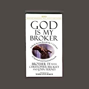 God Is My Broker | [Brother Ty, Christopher Buckley, John Tierney]