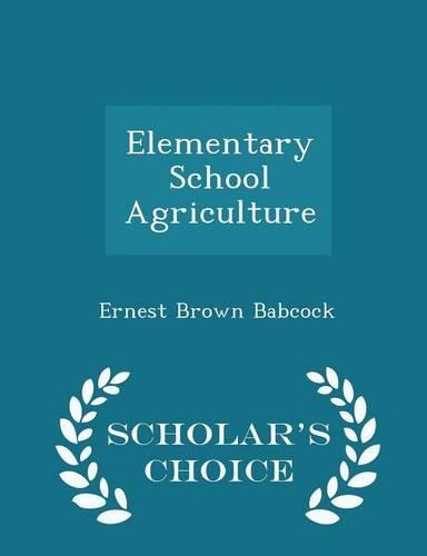 elementary-school-agriculture-scholars-choice-edition