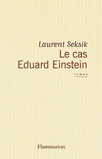 Le cas Eduard Einstein, Seksik, Laurent