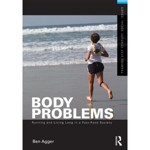 Body Problems: Running and Living Long in Fast-Food Society cover image