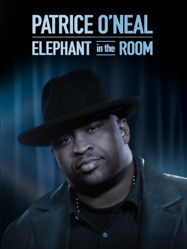 Patrice O'neal: An Elephant In The Room