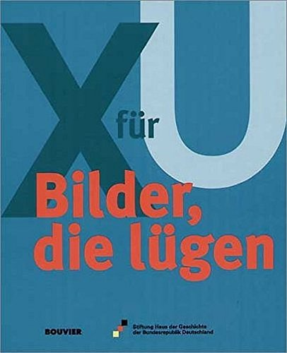 X Für U Bilder Die Lügen
