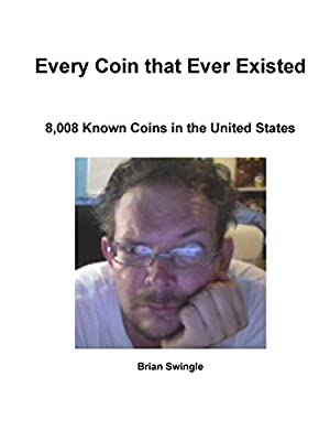Every Coin that Ever Existed de Brian Swingle