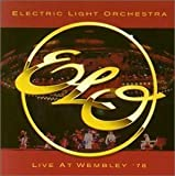 Live at Wembley '78 by Electric Light Orchestra [Music CD]