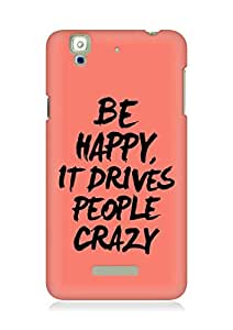 AMEZ be happy it drives people crazy Back Cover For YU Yureka