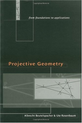 Projective geometry: From foundations to applications