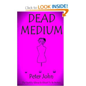 Dead Medium by Peter John