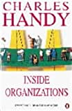 Inside Organizations: 21 Ideas for Managers
