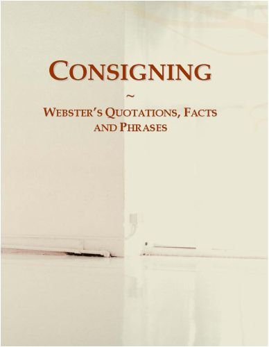 Consigning: Webster's Quotations, Facts and Phrases