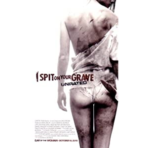 I SPIT ON YOUR GRAVE (2010) 3