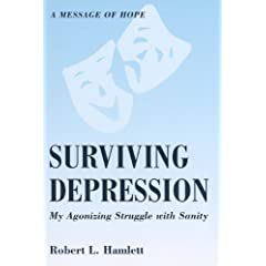 Learn more about the book, Surviving Depression: My Agonizing Struggle with Sanity