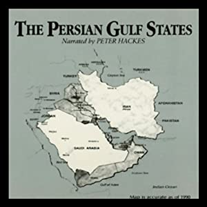 The Persian Gulf States Audiobook