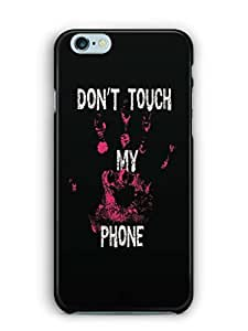 YuBingo Don't touch my phone Mobile Case Back Cover for Apple iPhone 6 Plus