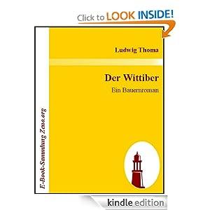 Der Wittiber : Ein Bauernroman (German Edition) Ludwig Thoma