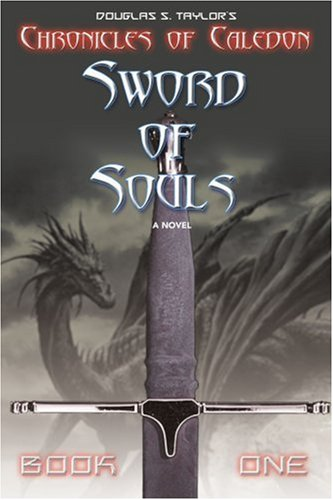 Book: Sword of Souls - Chronicles of Caledon by Douglas Taylor