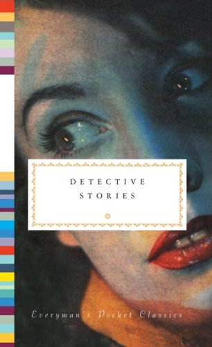 Detective Stories (Everyman's Library POCKET CLASSICS)