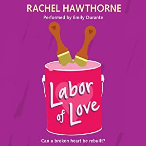 Labor of Love | [Rachel Hawthorne]
