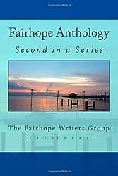 Fairhope Anthology 2 (Fairhope Anthologies) (Volume 2)