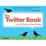 The Twitter Book ~ Sarah Milstein