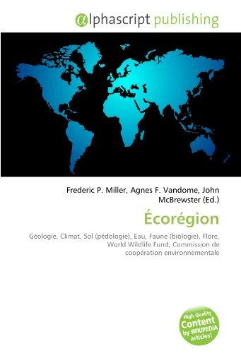ecoregion-geologie-climat-sol-pedologie-eau-faune-biologie-flore-world-wildlife-fund-commission-de-c