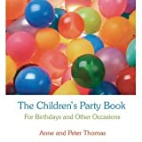 img - for THE CHILDREN'S PARTY BOOK, FOR BIRTHDAYS AND OTHER OCASSIONS book / textbook / text book