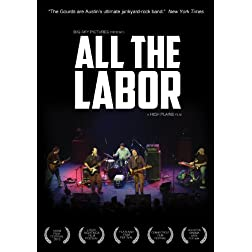 Gourds - All The Labor: The Story Of The Gourds