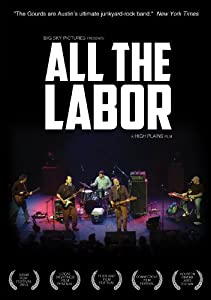 All the Labor: The Story of the Gourds [DVD]