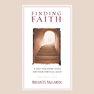 Finding Faith: A Search for What Makes Sense | [Brian D. McLaren]
